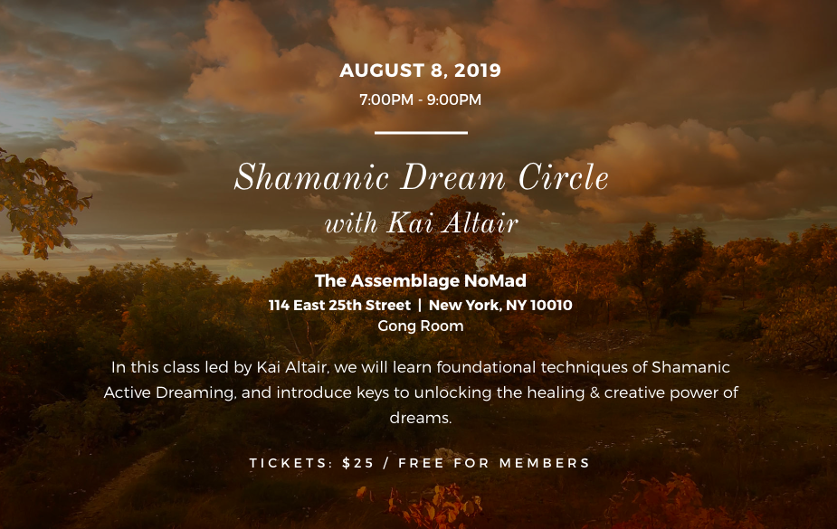 Shamanic Dream Circle with Kai Altair - Cool NYC Events